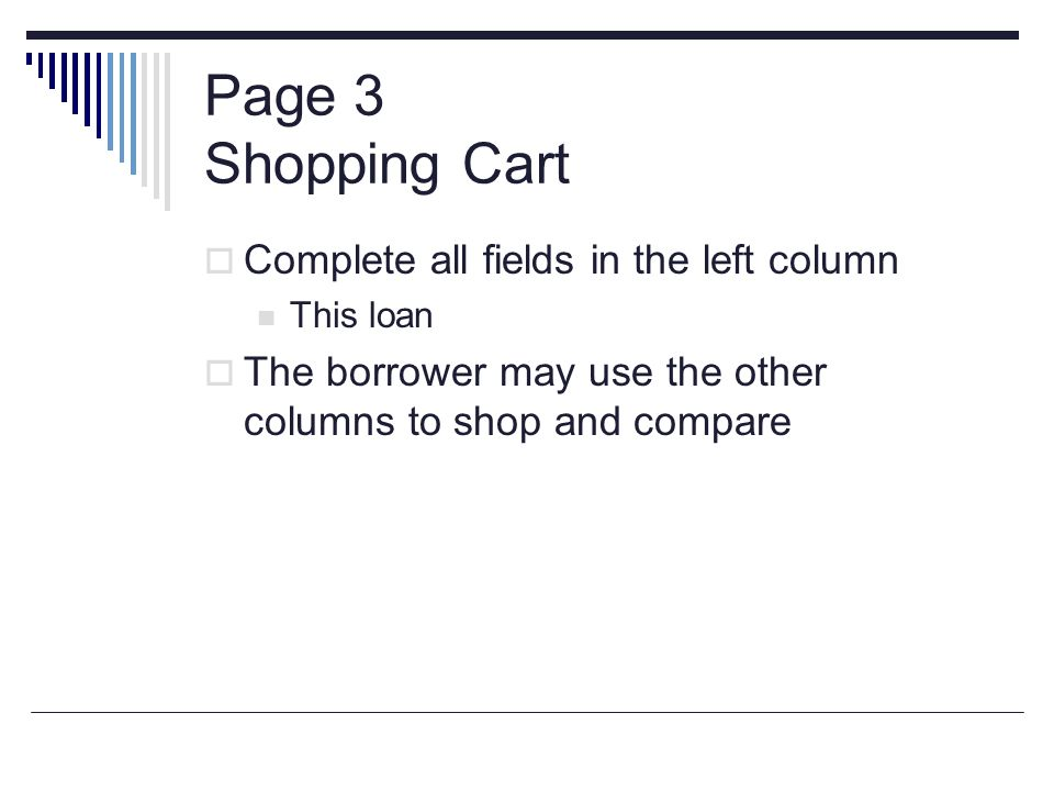 Page 3 Shopping Cart Complete all fields in the left column