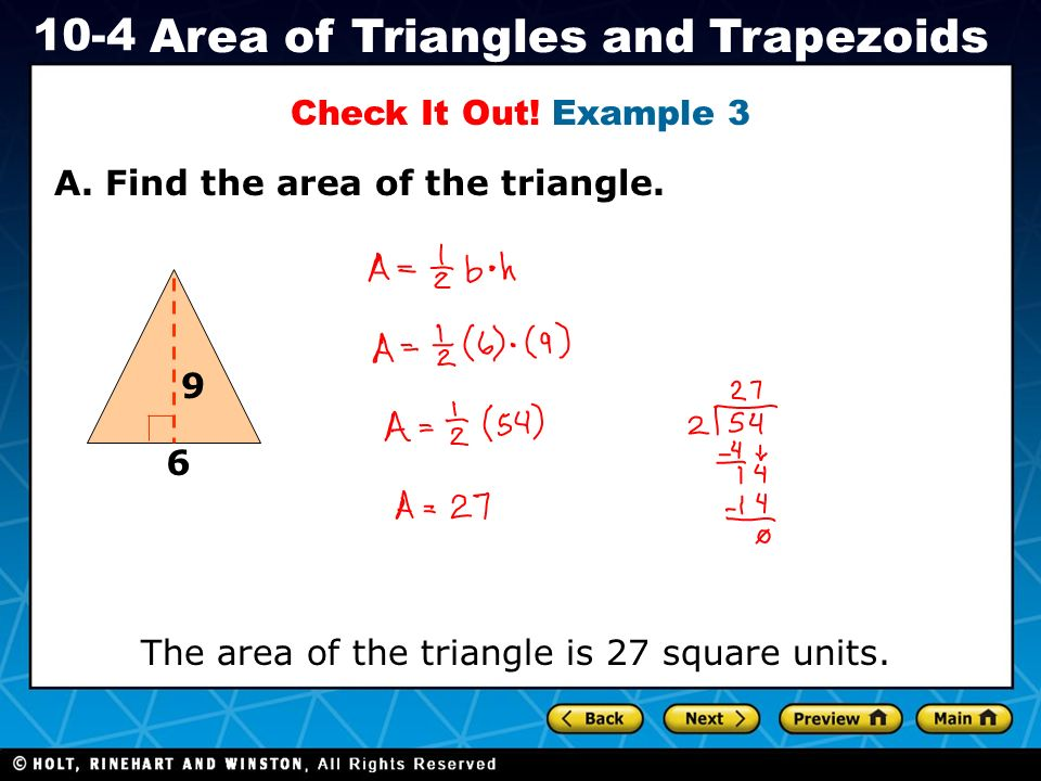 Check It Out. Example 3 A. Find the area of the triangle.