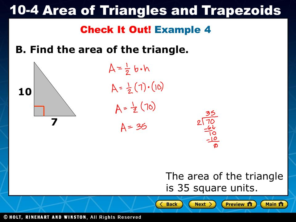 Check It Out. Example 4 B. Find the area of the triangle.
