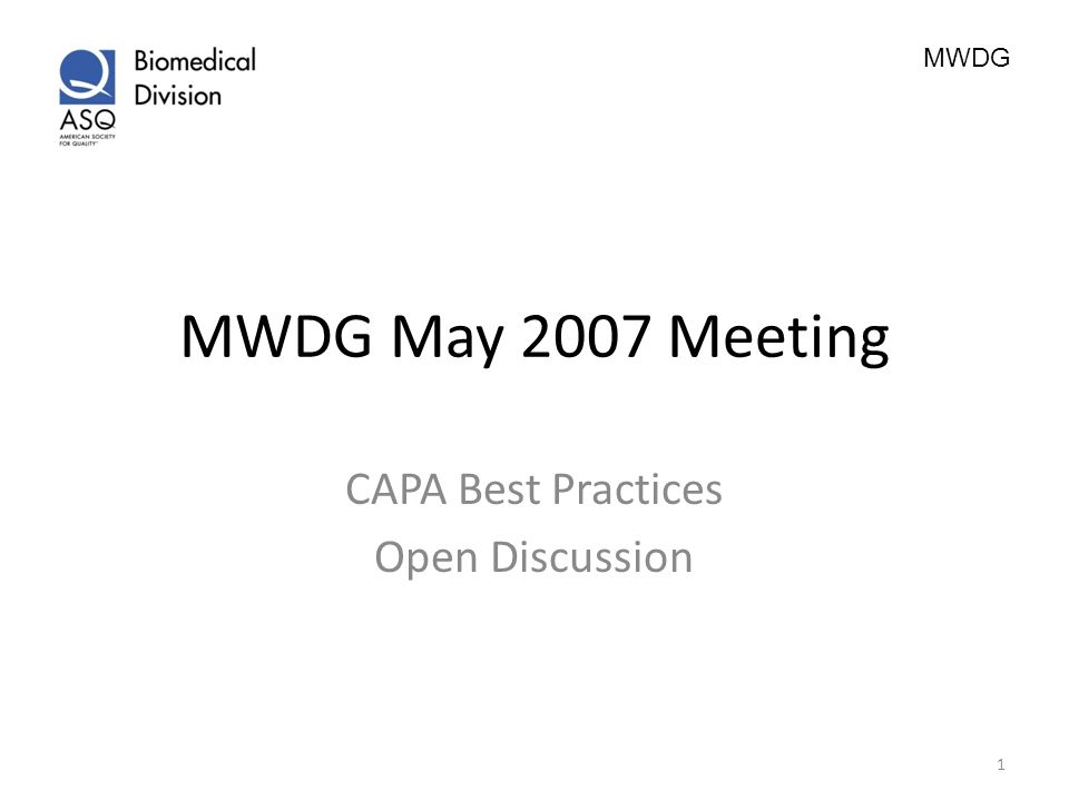 CAPA Best Practices Open Discussion