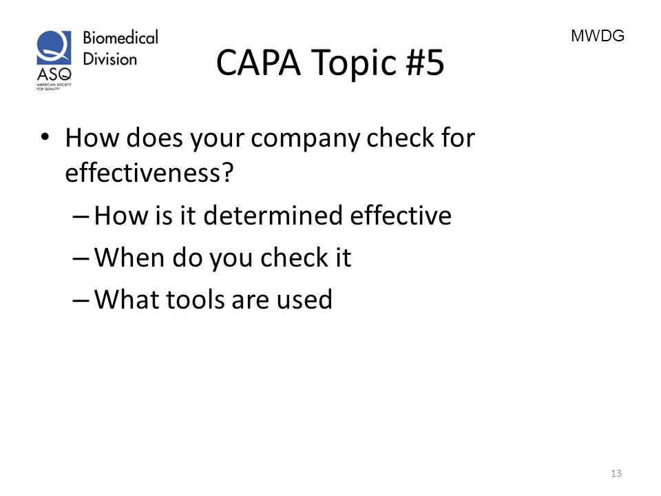CAPA Topic #5 How does your company check for effectiveness