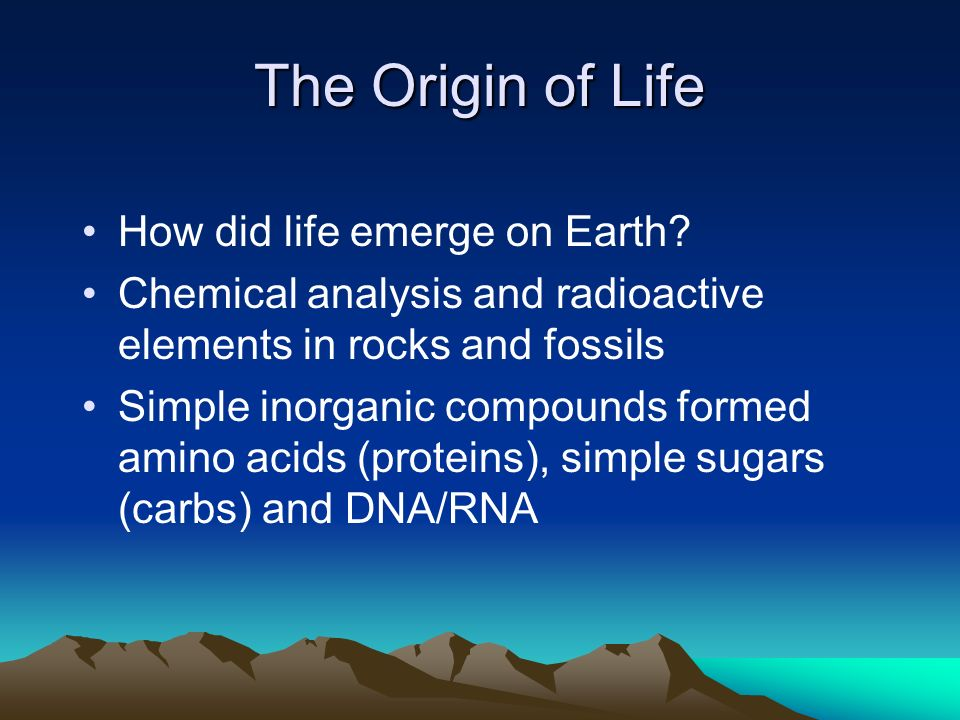 The Origin of Life How did life emerge on Earth