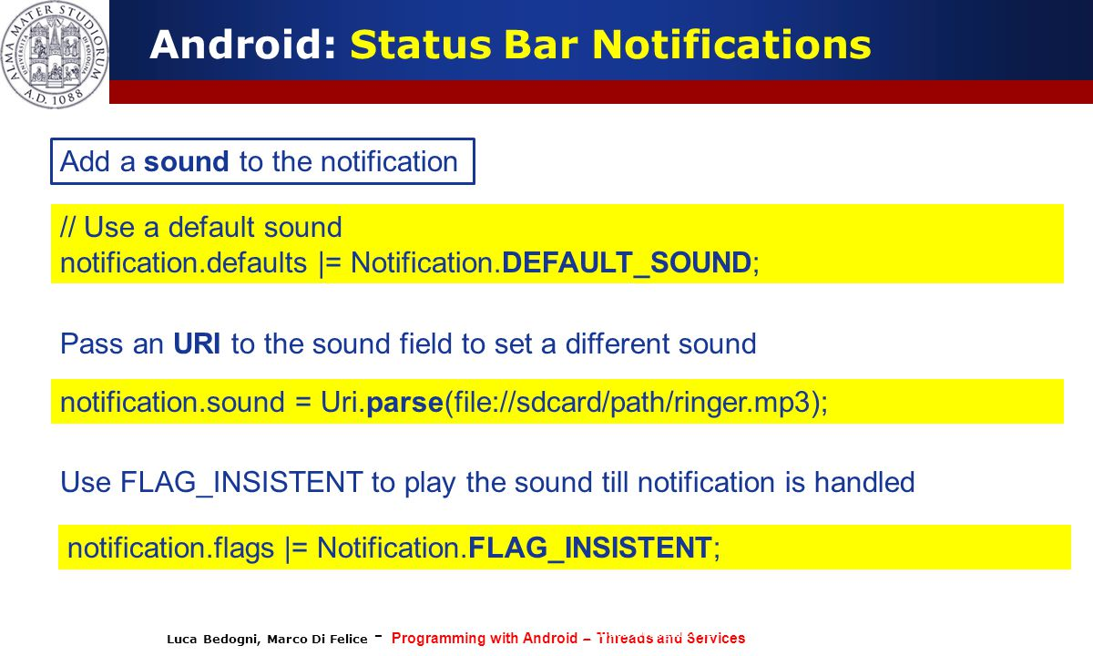 Programming with Android: Notifications, Threads, Services - ppt