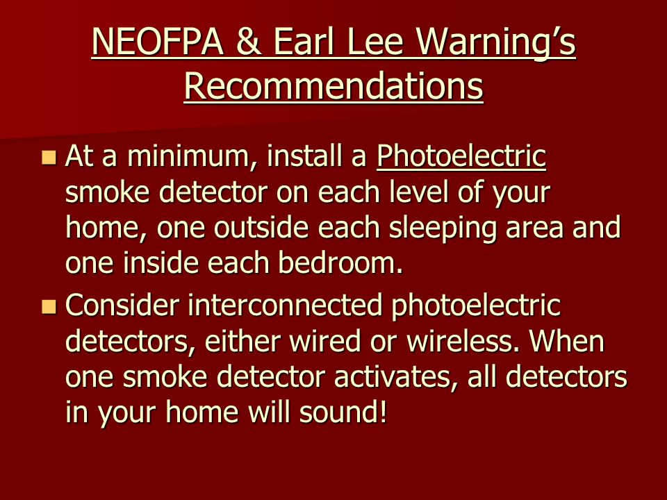 NEOFPA & Earl Lee Warning's Recommendations