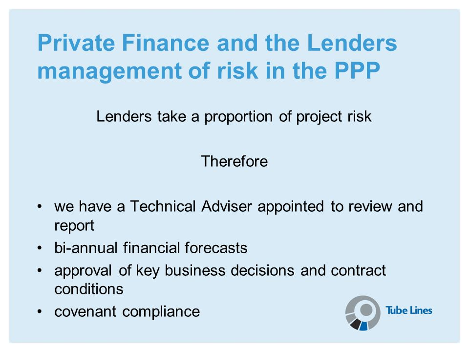Private Finance and the Lenders management of risk in the PPP