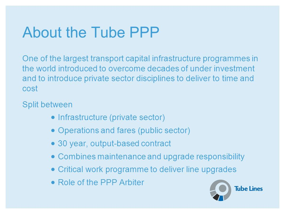 About the Tube PPP
