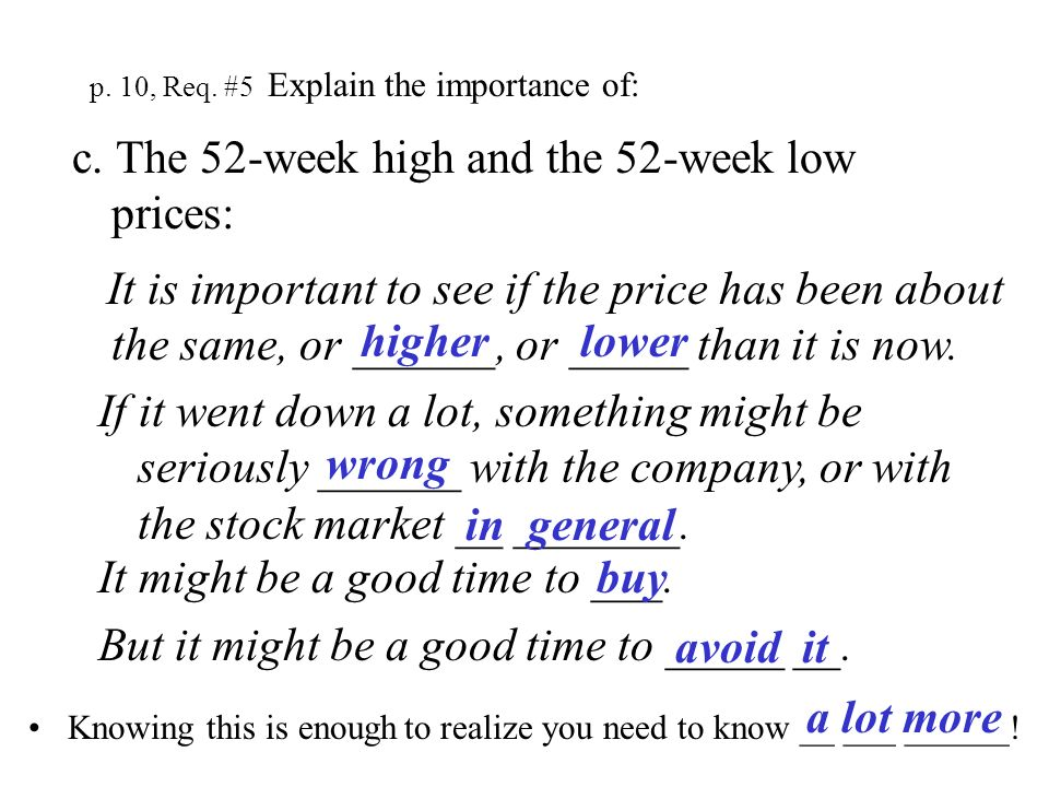 p. 10, Req. #5 Explain the importance of: