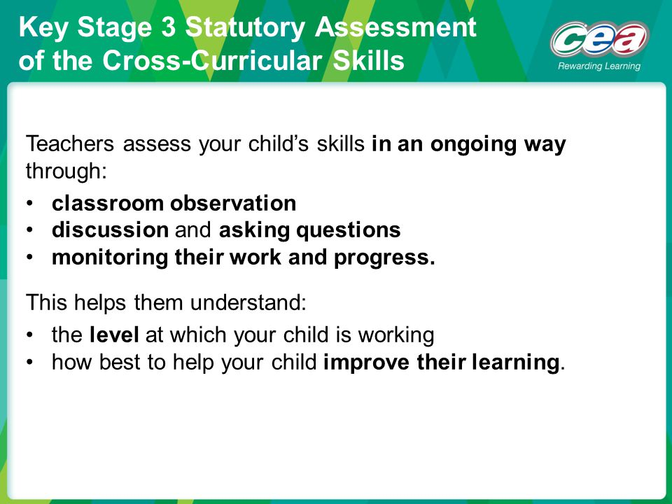 Key Stage 3 Statutory Assessment of the Cross-Curricular Skills