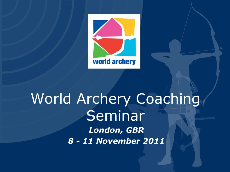 World Archery Coaching Seminar