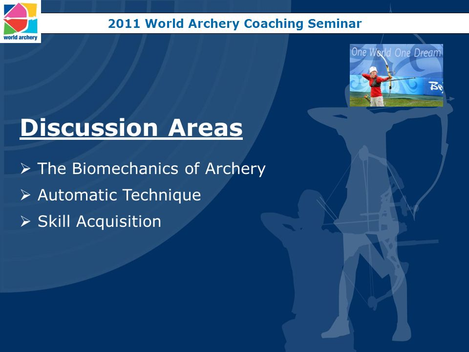 2011 World Archery Coaching Seminar