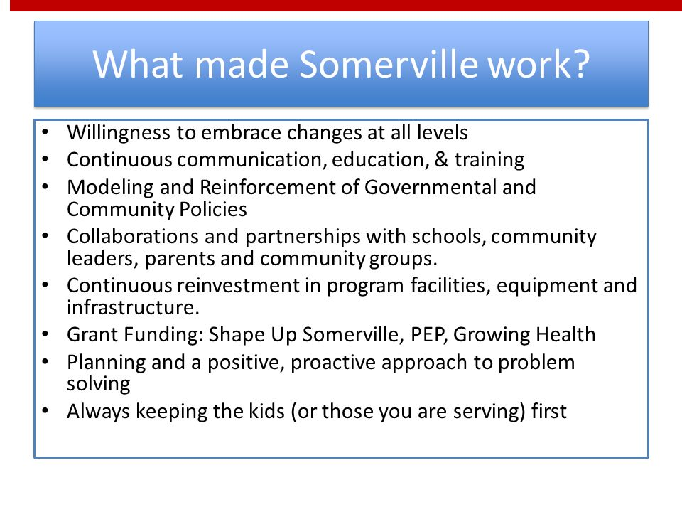 What made Somerville work