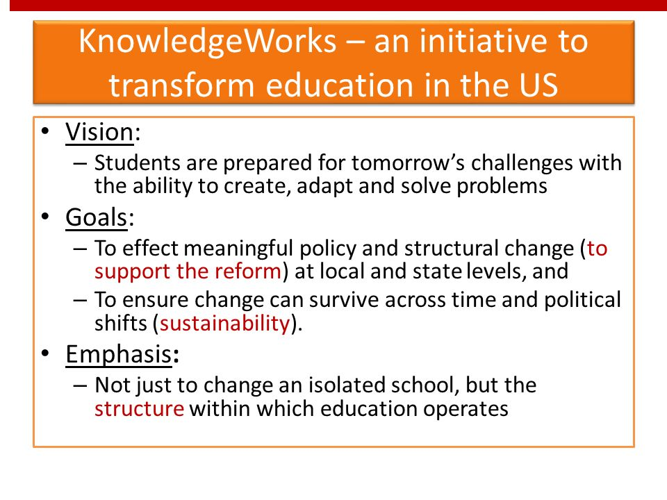 KnowledgeWorks – an initiative to transform education in the US