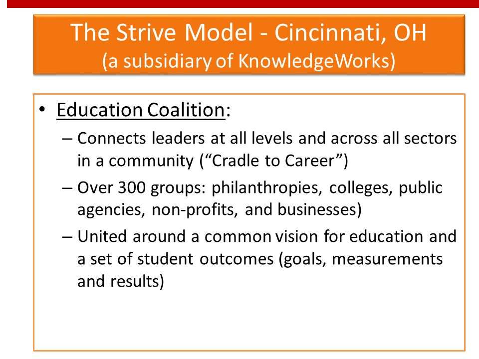 The Strive Model - Cincinnati, OH (a subsidiary of KnowledgeWorks)