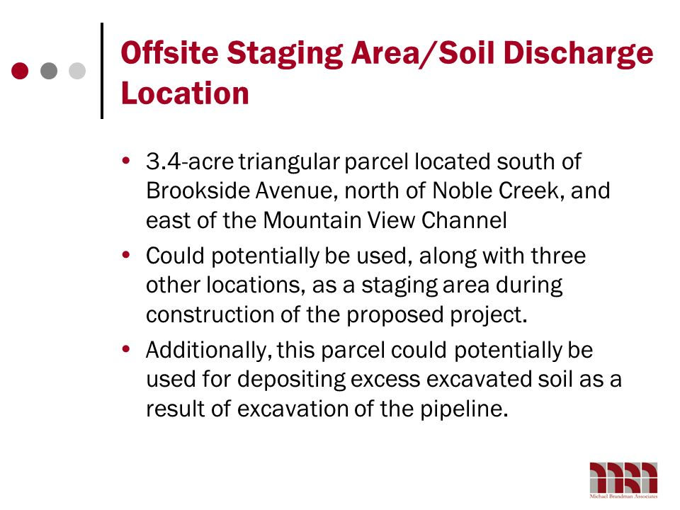 Offsite Staging Area/Soil Discharge Location