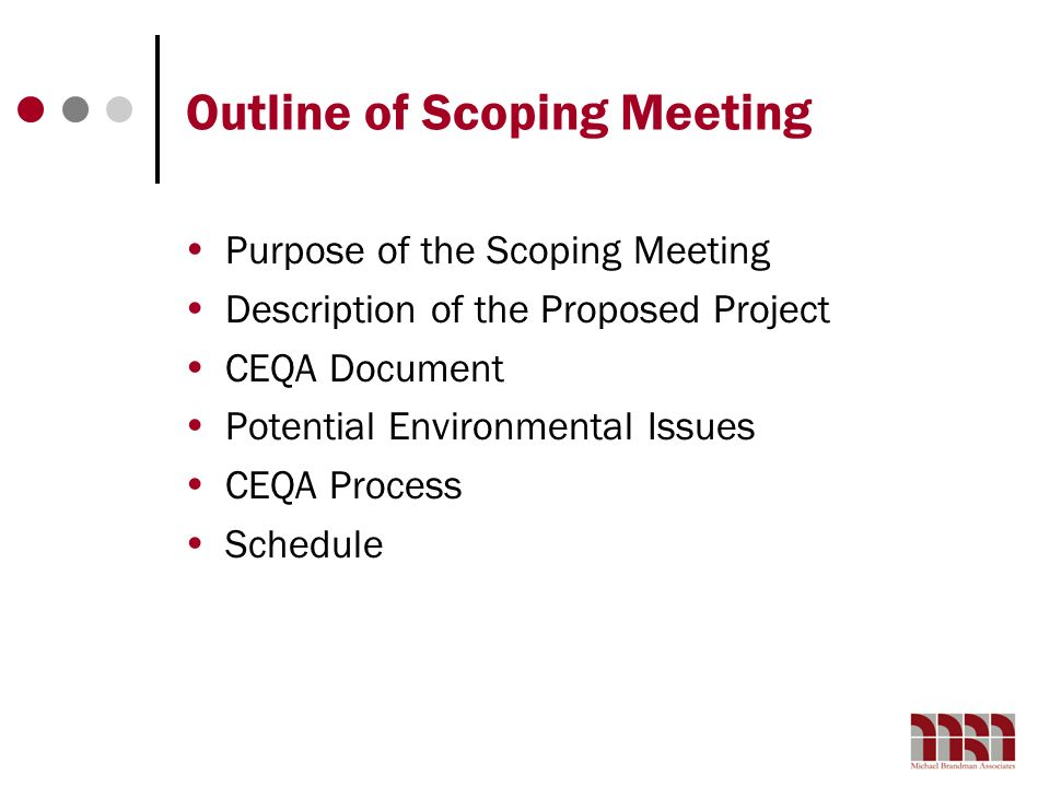 Outline of Scoping Meeting