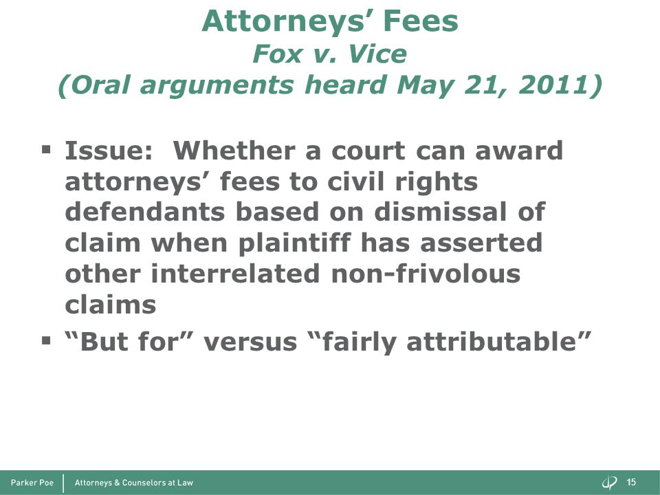 Attorneys' Fees Fox v. Vice (Oral arguments heard May 21, 2011)