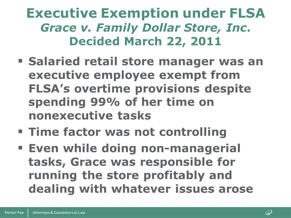 Executive Exemption under FLSA Grace v. Family Dollar Store, Inc
