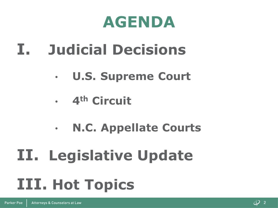 AGENDA Judicial Decisions Legislative Update Hot Topics