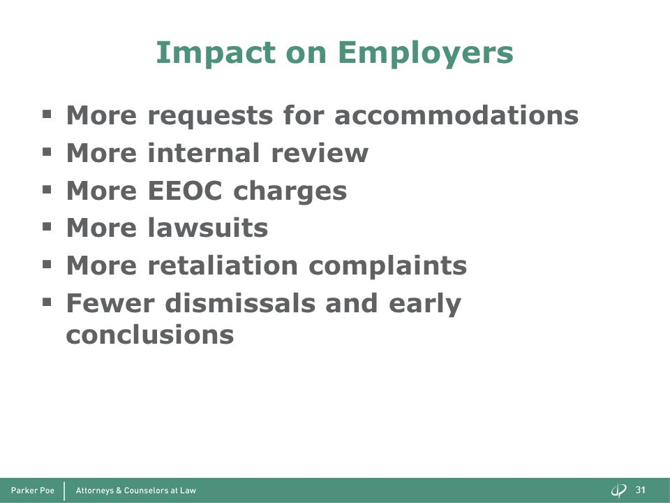 Impact on Employers More requests for accommodations