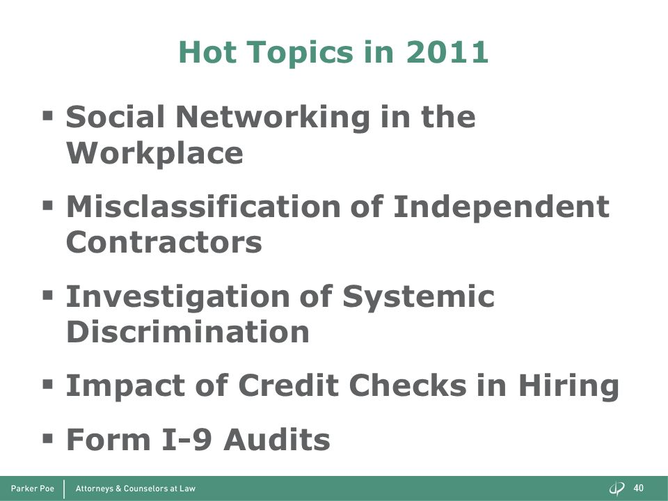 Hot Topics in 2011 Social Networking in the Workplace. Misclassification of Independent Contractors.