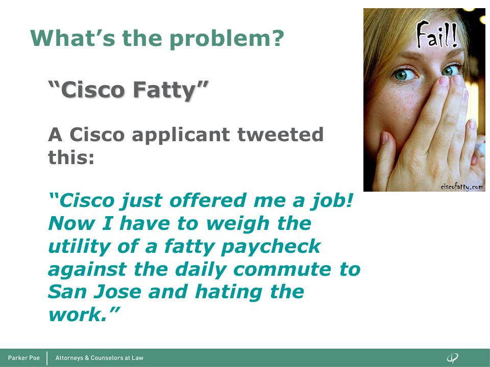 What's the problem Cisco Fatty A Cisco applicant tweeted this: