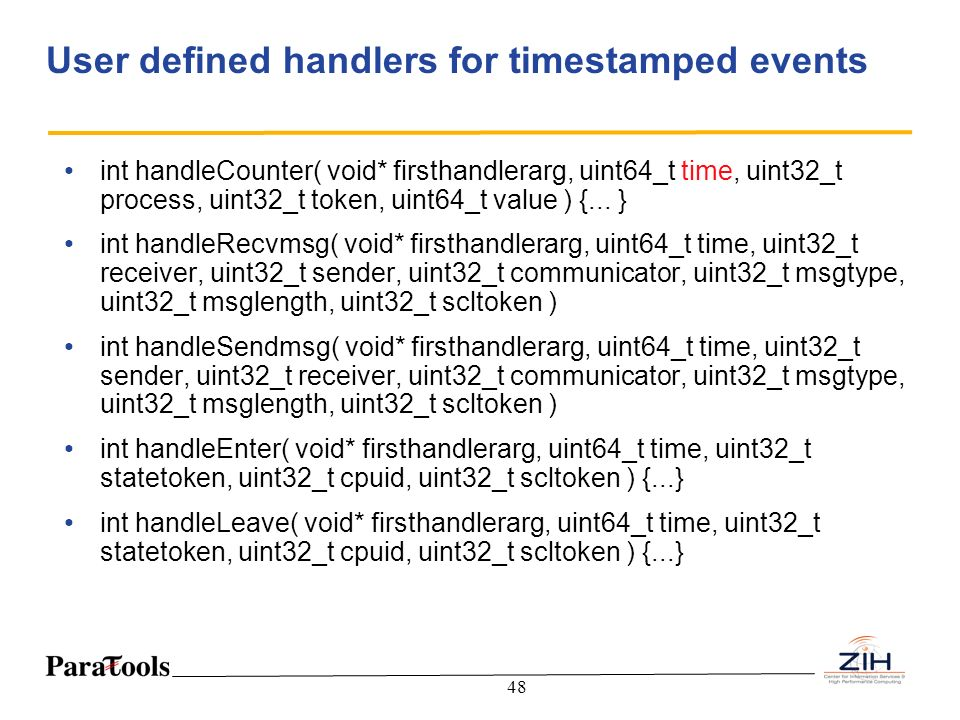User defined handlers for timestamped events