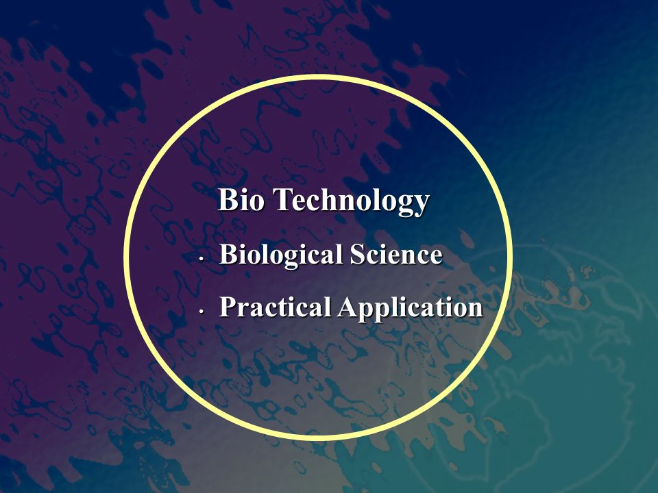 Bio Technology Biological Science Practical Application