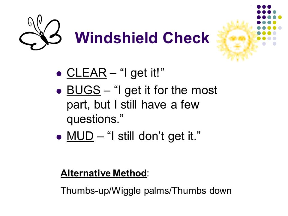 Windshield Check CLEAR – I get it!