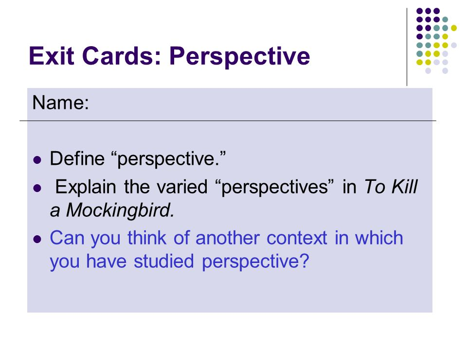 Exit Cards: Perspective