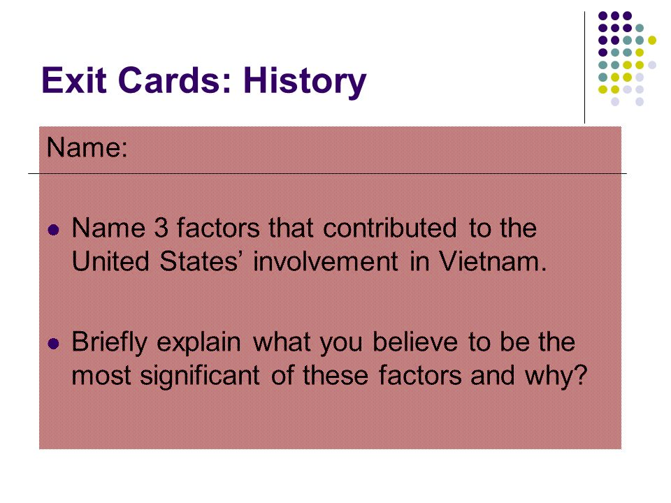 Exit Cards: History Name: