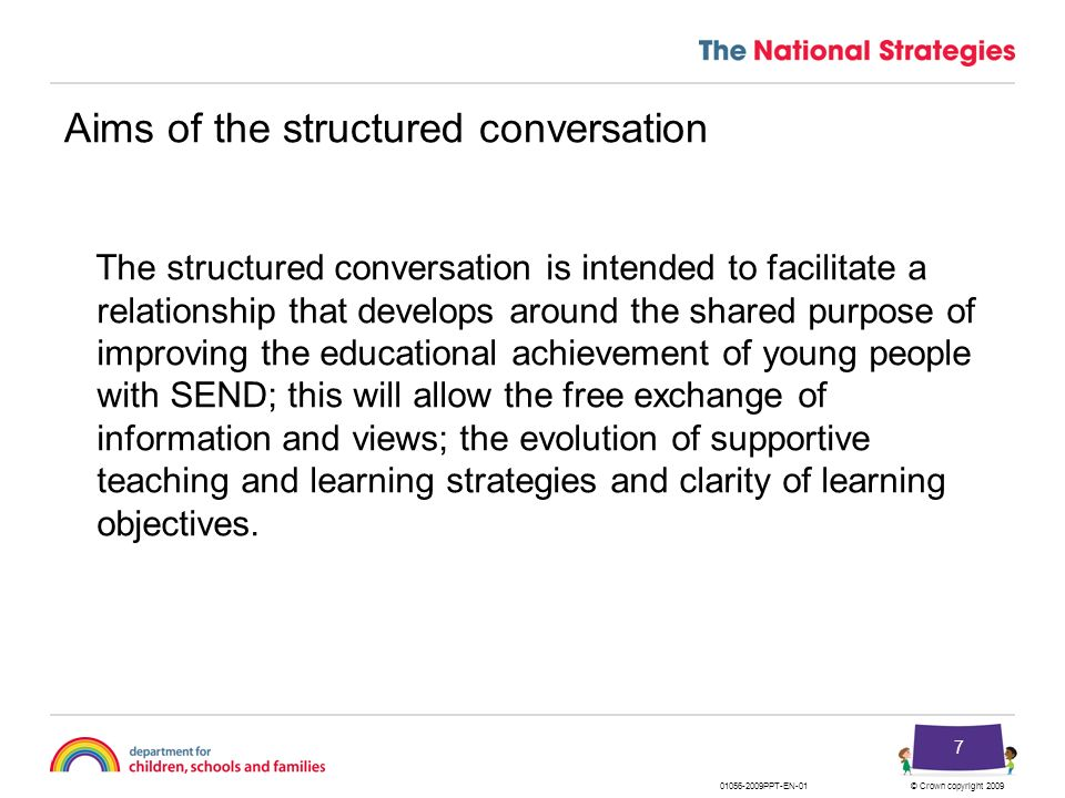 Aims of the structured conversation