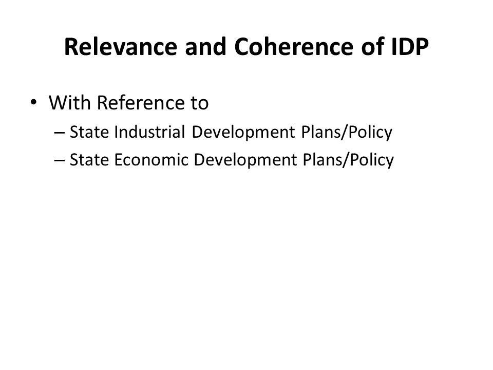Relevance and Coherence of IDP
