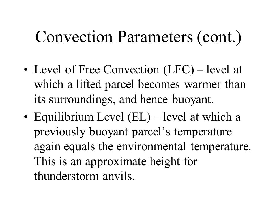 Convection Parameters (cont.)
