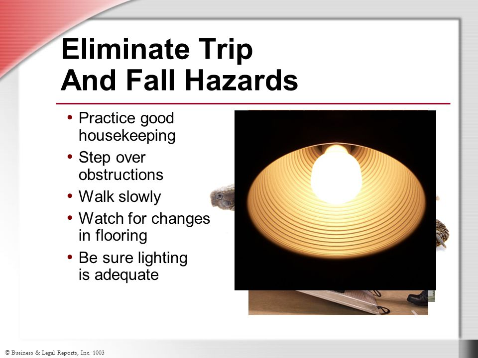 Eliminate Trip And Fall Hazards