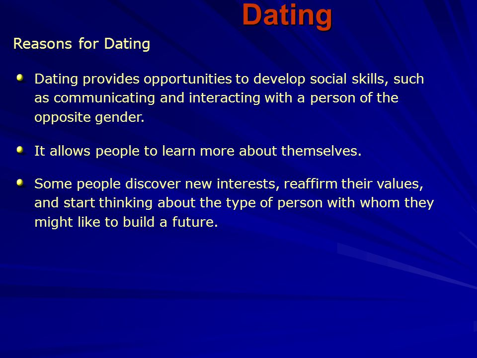 Dating Reasons for Dating