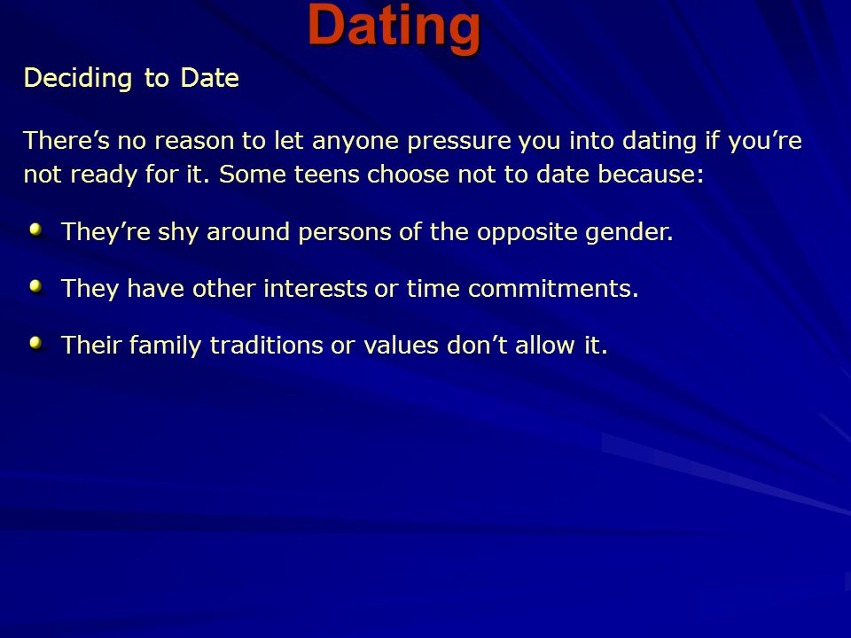 Dating Deciding to Date