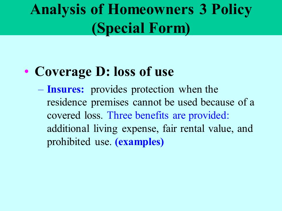 Loss Of Use Coverage >> Lecture Ten Homeowners Insurance Ppt Video Online Download