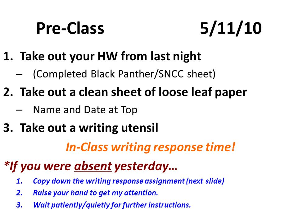 In-Class writing response time!