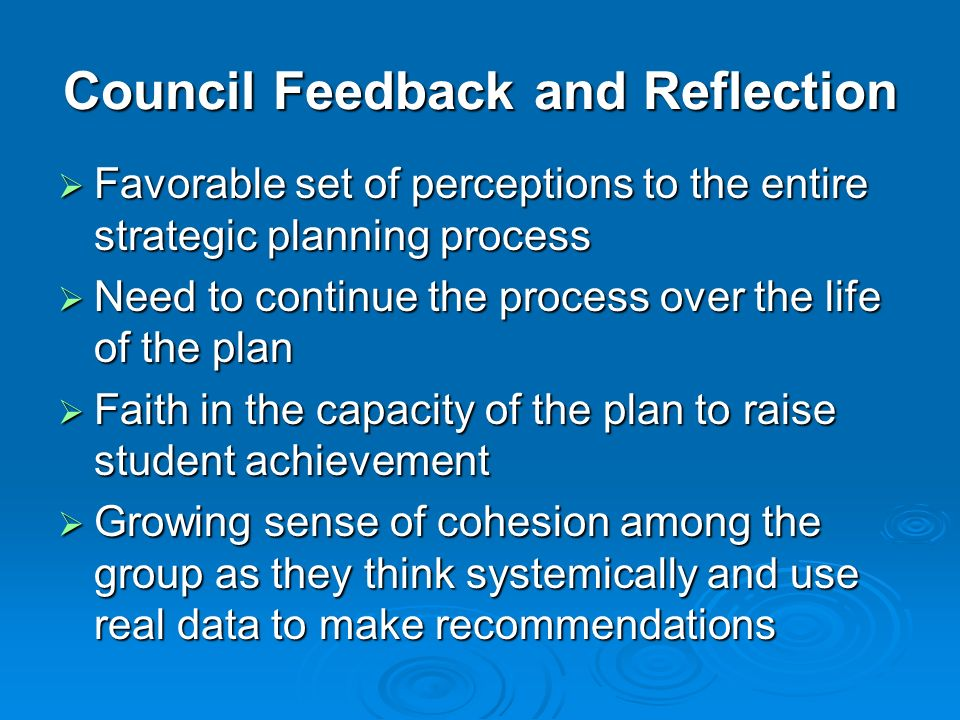 Council Feedback and Reflection