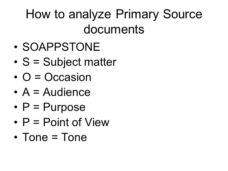 How to analyze Primary Source documents