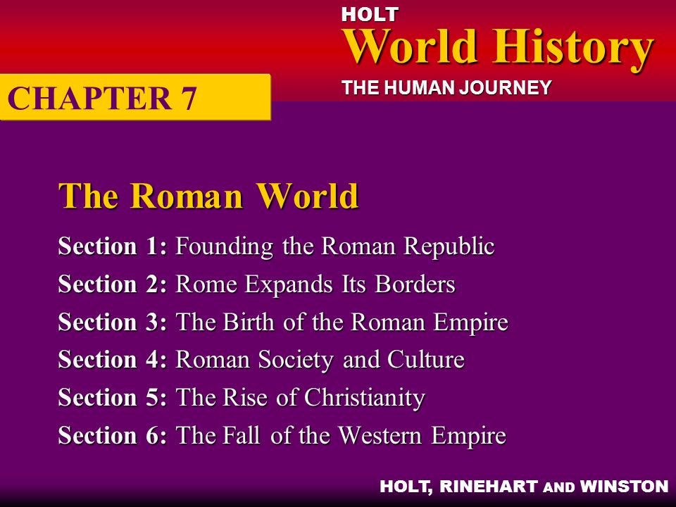 The Roman World CHAPTER 7 Section 1: Founding the Roman Republic