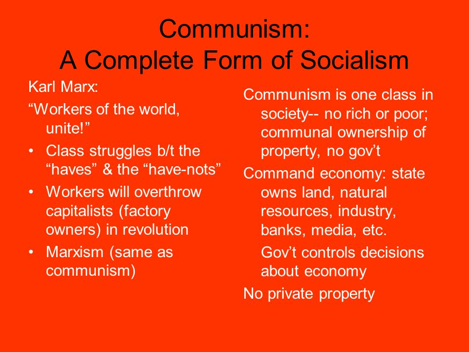 Communism: A Complete Form of Socialism