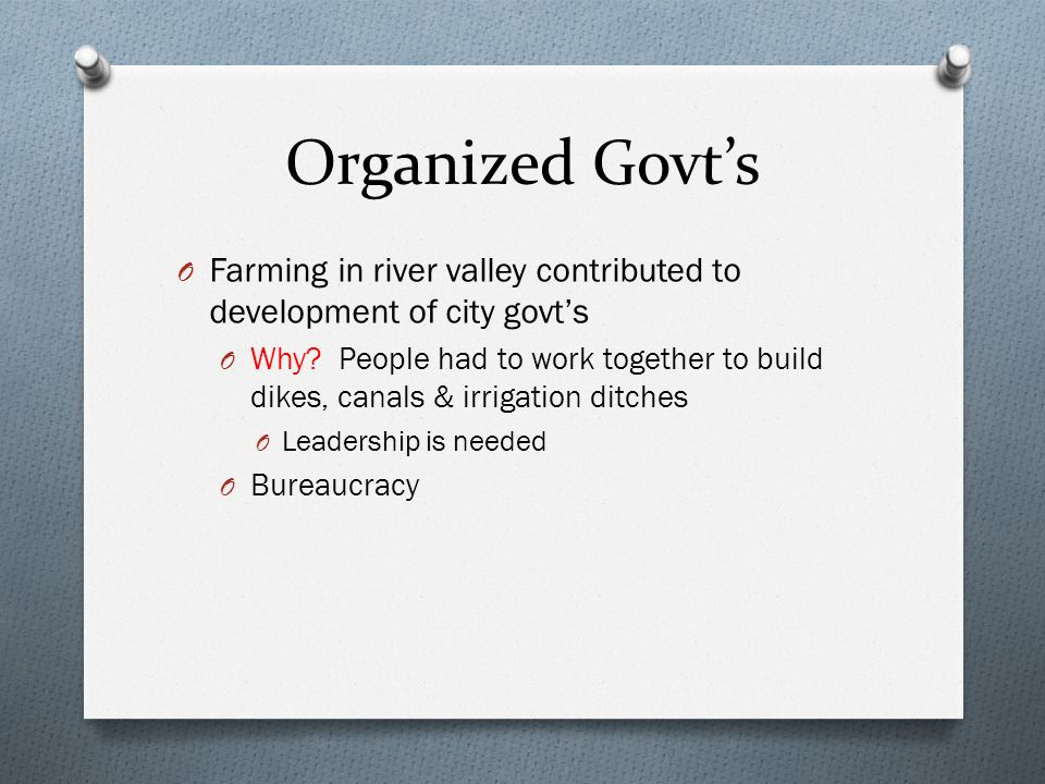Organized Govt's Farming in river valley contributed to development of city govt's.