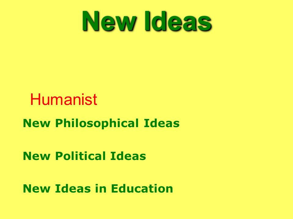 New Ideas Humanist New Philosophical Ideas New Political Ideas