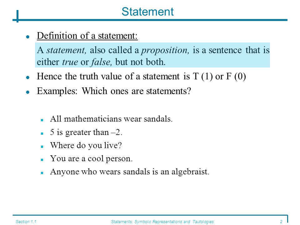 Statements, Symbolic Representations and Tautologies
