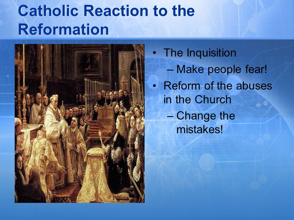 Catholic Reaction to the Reformation