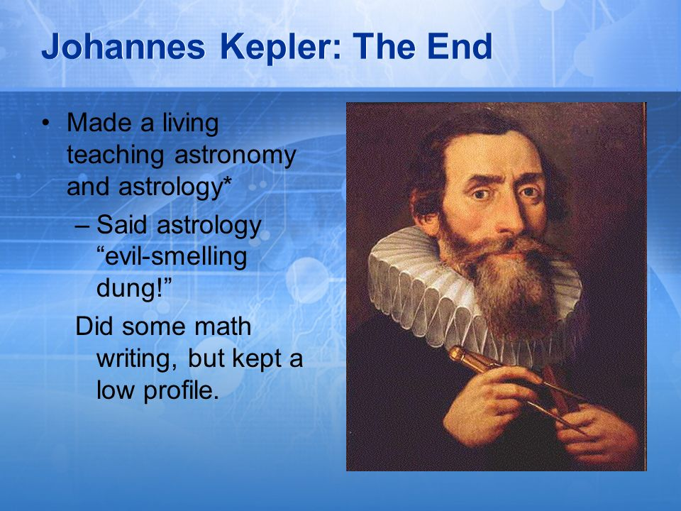 Johannes Kepler: The End