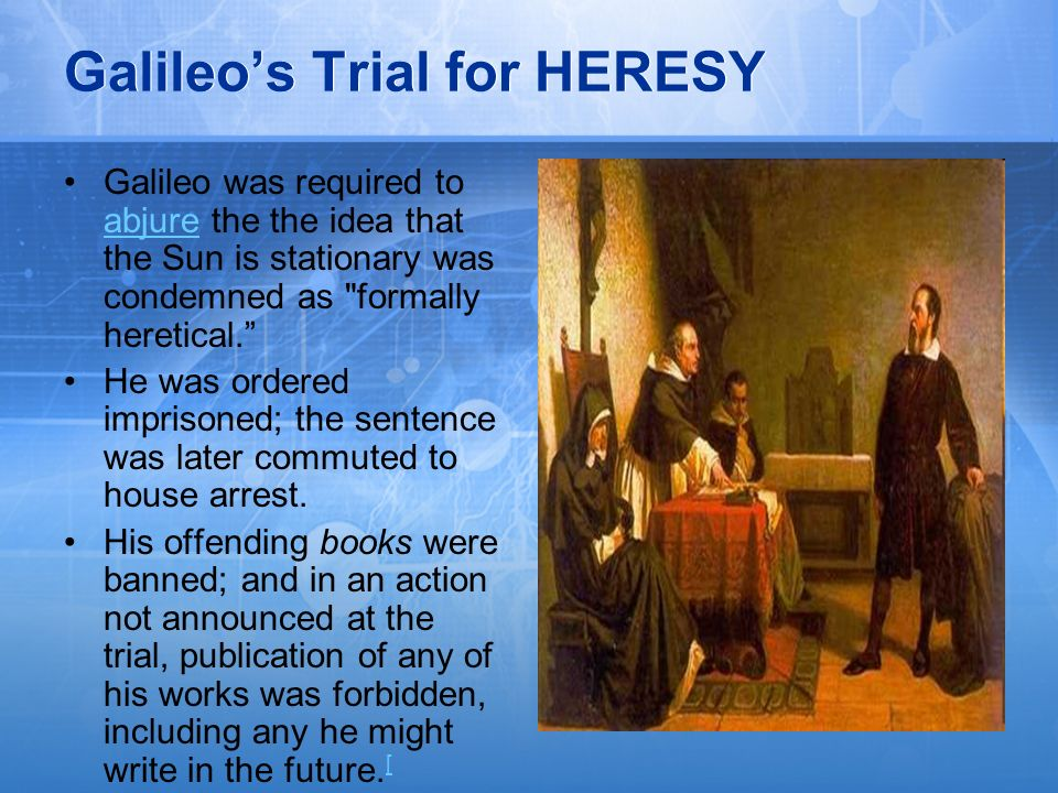Galileo's Trial for HERESY