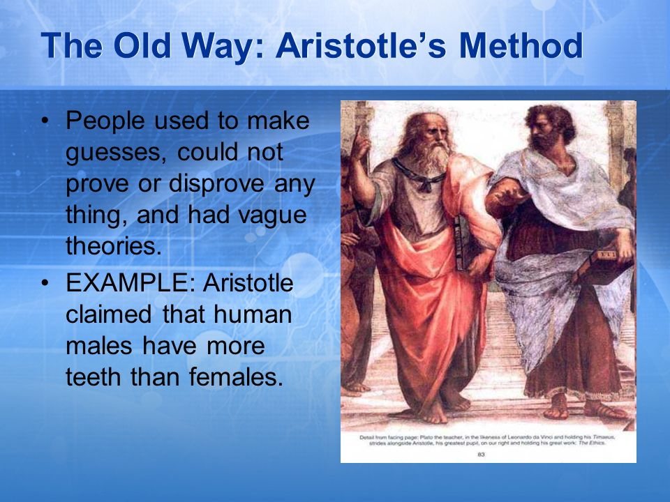 The Old Way: Aristotle's Method