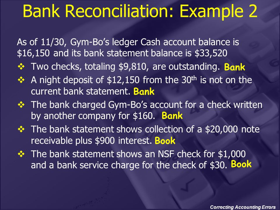 Bank Reconciliation: Example 2